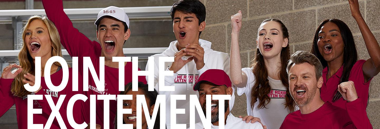 Roxbury  Latin Join the Excitement Banner