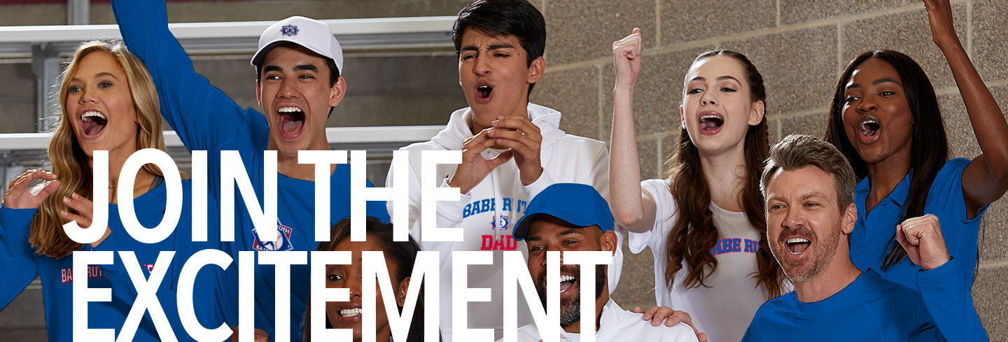 Babe Ruth Babe Ruth League Join the Excitement Banner