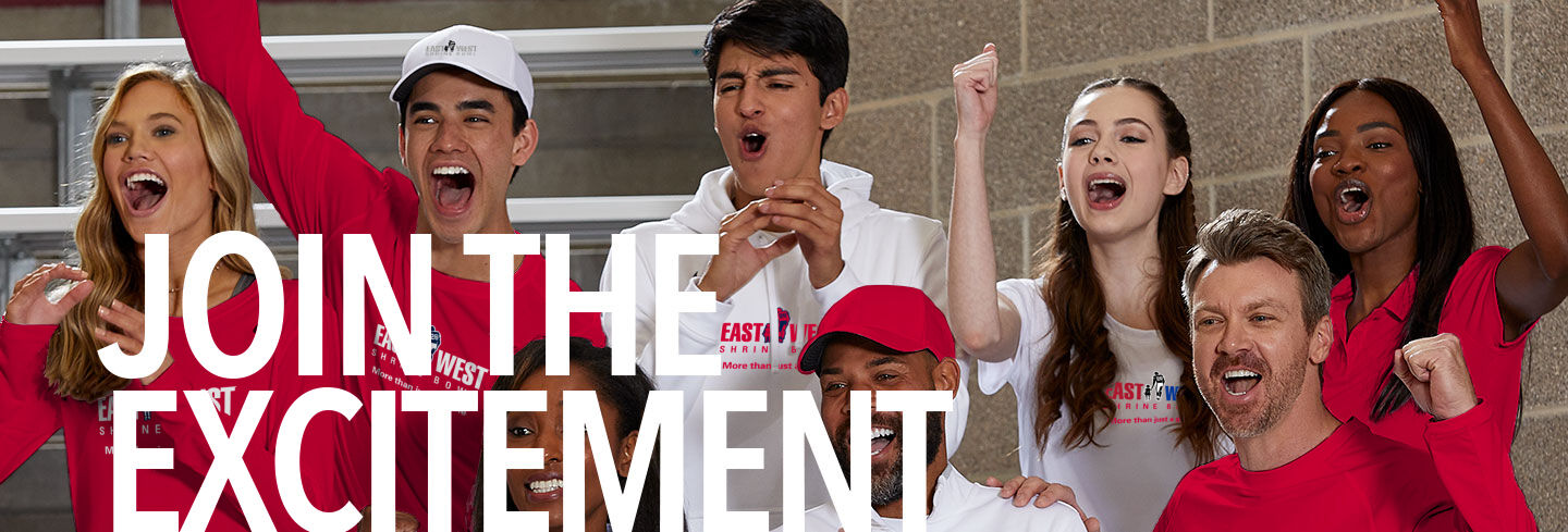 EAST- WEST Shrine Bowl Official Apparel Store Join the Excitement Banner