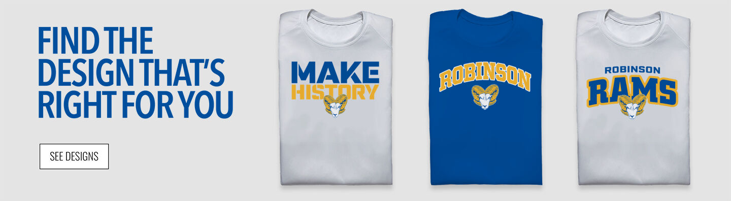 Robinson Secondary School Home of the Rams Find Your Design Banner
