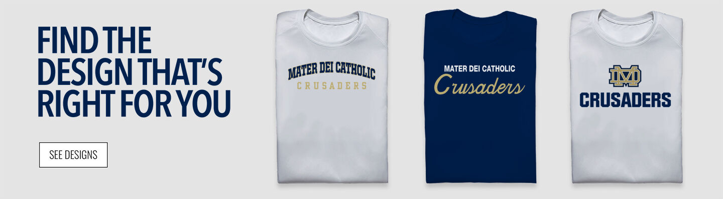 Mater Dei Crusaders Find Your Design Banner