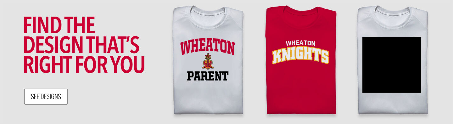 WHEATON KNIGHTS The Official Online Store Find Your Design Banner