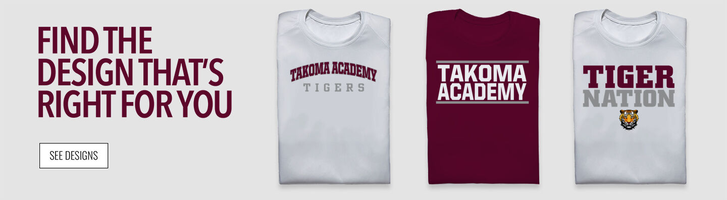 TAKOMA ACADEMY Tigers Online Store Find Your Design Banner