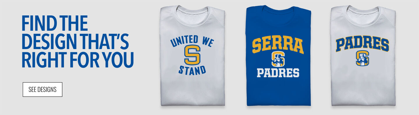 Junipero Serra High School Home of the Padres Find Your Design Banner