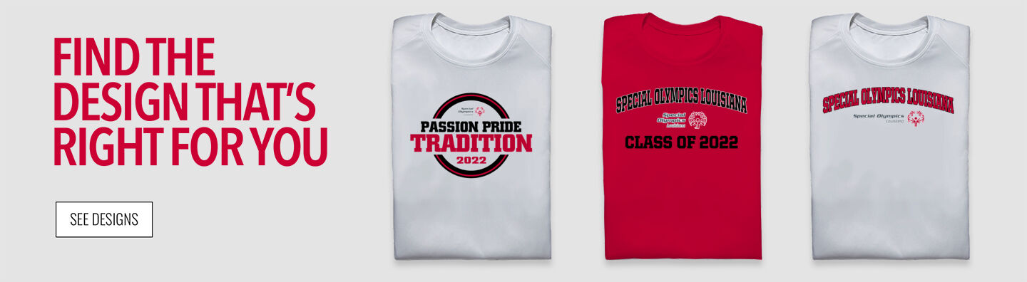 Special Olympics Louisiana ONLINE STORE Find Your Design Banner