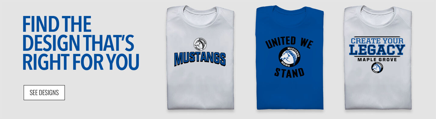 MAPLE GROVE  Mustangs Find Your Design Banner
