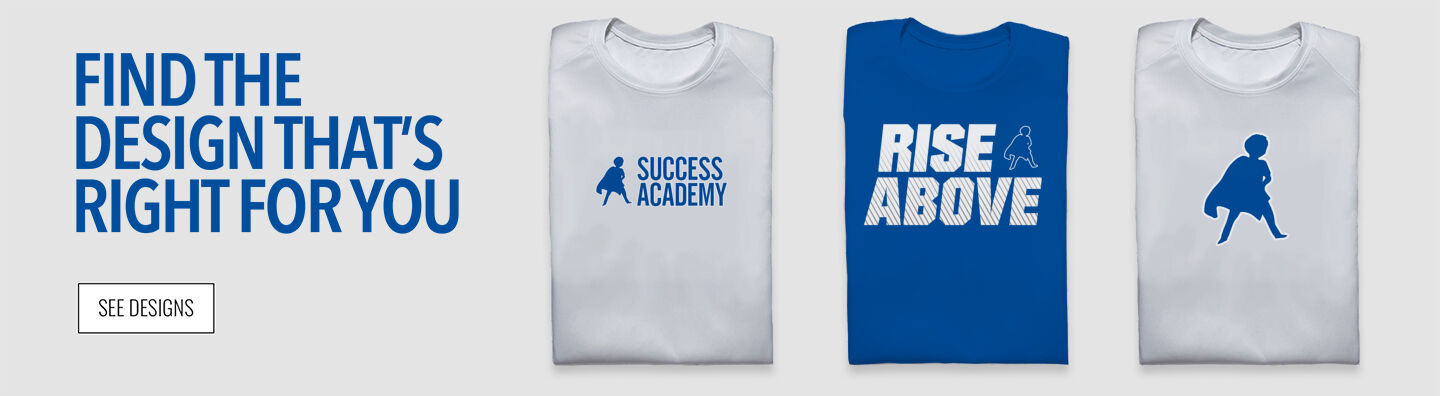 Success Academy Superheroes official sideline store Find Your Design Banner