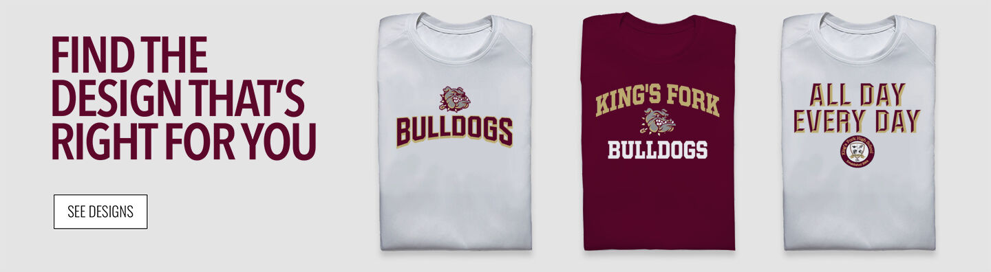 KING'S FORK HIGH SCHOOL BULLDOGS Find Your Design Banner
