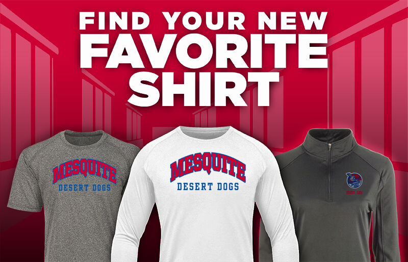 Mesquite Desert Dogs Favorite Shirt Updated Banner