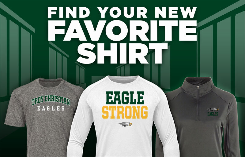 TROY CHRISTIAN EAGLES The Official Online Store Favorite Shirt Updated Banner